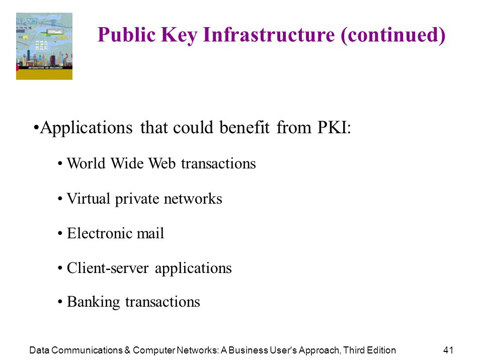 Public Key Infrastructure (continued)