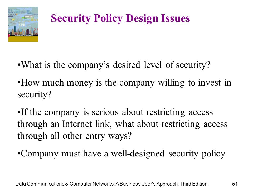 Security Policy Design Issues