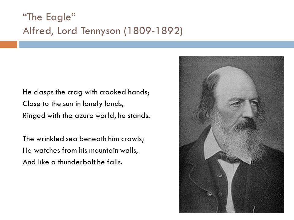 The Eagle Alfred, Lord Tennyson (1809-1892)
