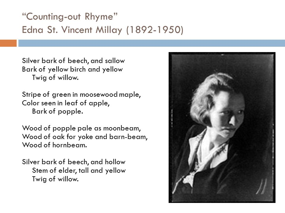 Counting-out Rhyme Edna St. Vincent Millay (1892-1950)