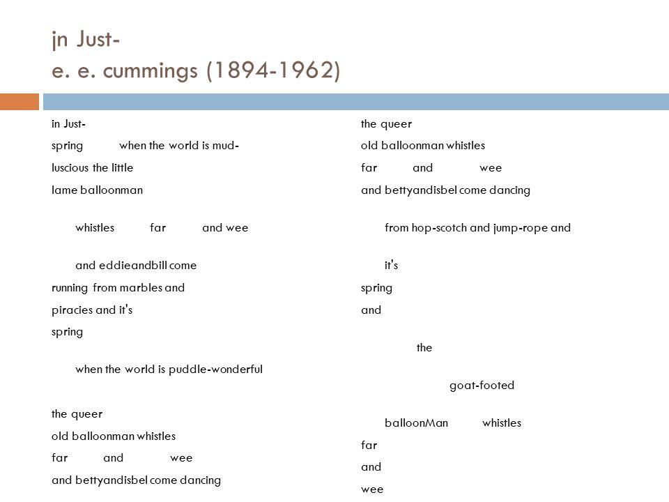 jn Just- e. e. cummings (1894-1962)