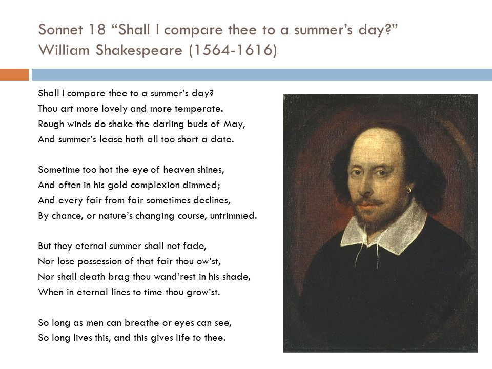 Sonnet 18 Shall I compare thee to a summer's day
