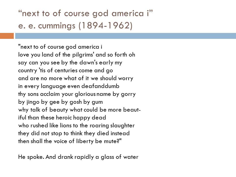 next to of course god america i e. e. cummings (1894-1962)