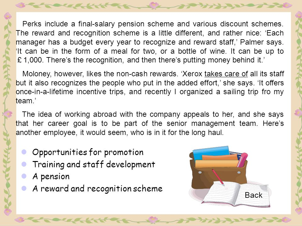 Opportunities for promotion Training and staff development A pension