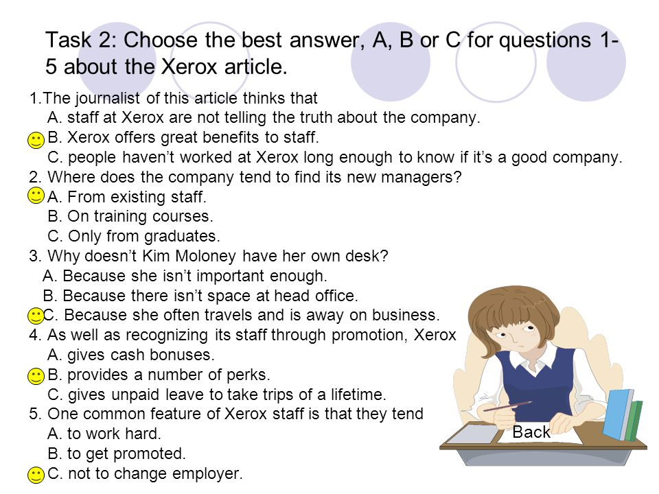 Task 2: Choose the best answer, A, B or C for questions 1-5 about the Xerox article.