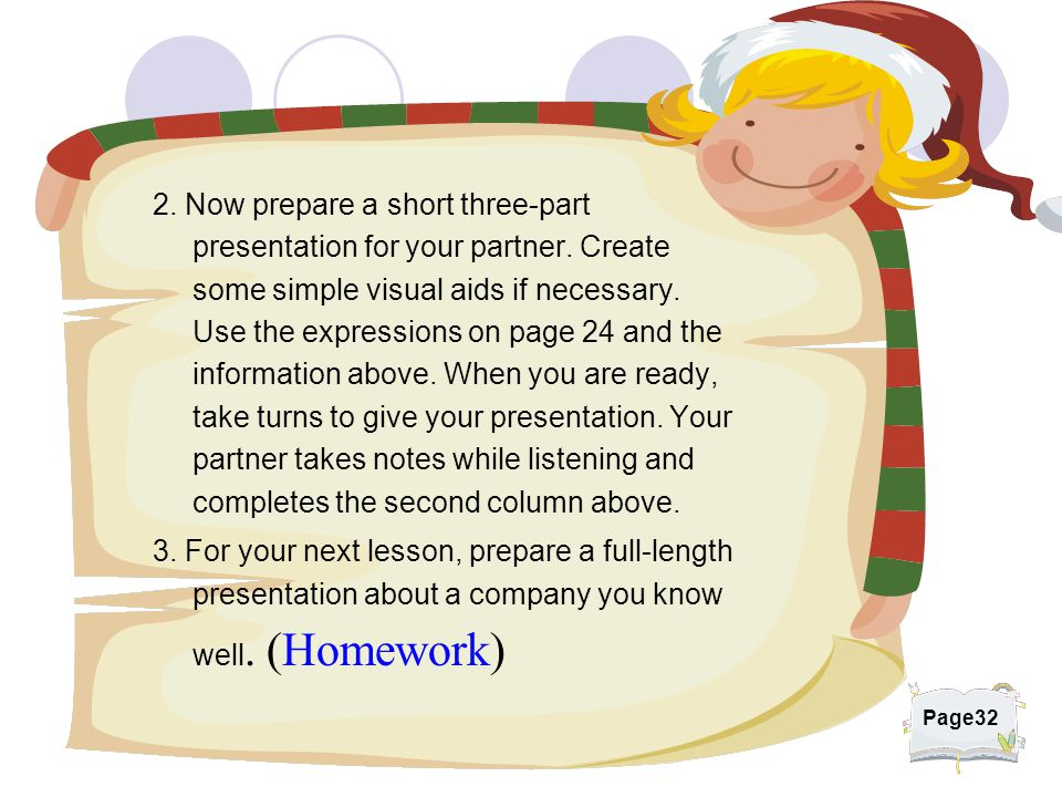 2. Now prepare a short three-part presentation for your partner