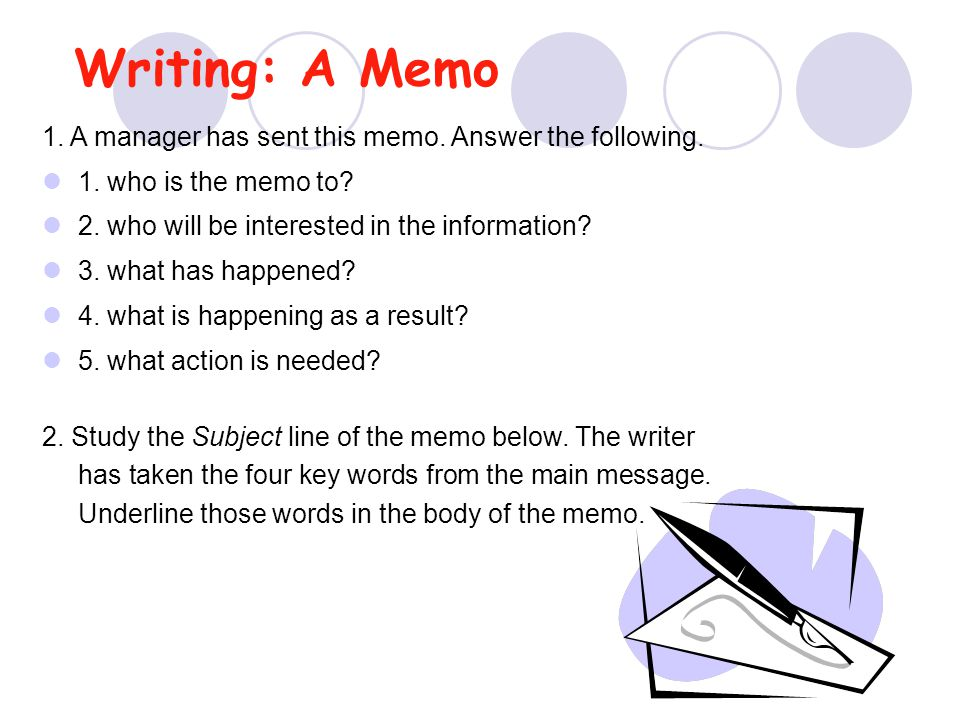 Writing: A Memo 1. A manager has sent this memo. Answer the following.