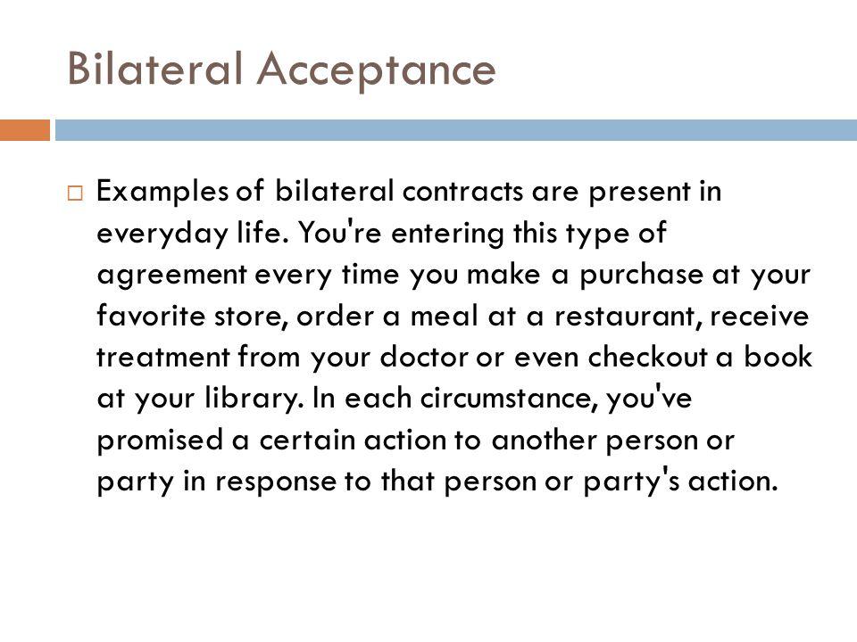 Bilateral Acceptance