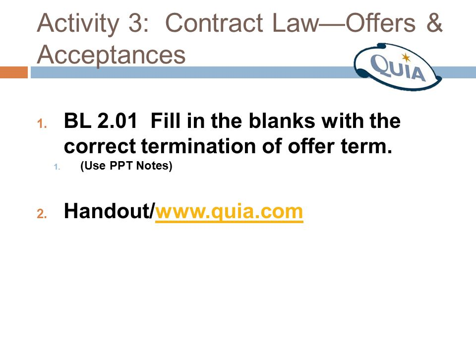 Activity 3: Contract Law—Offers & Acceptances