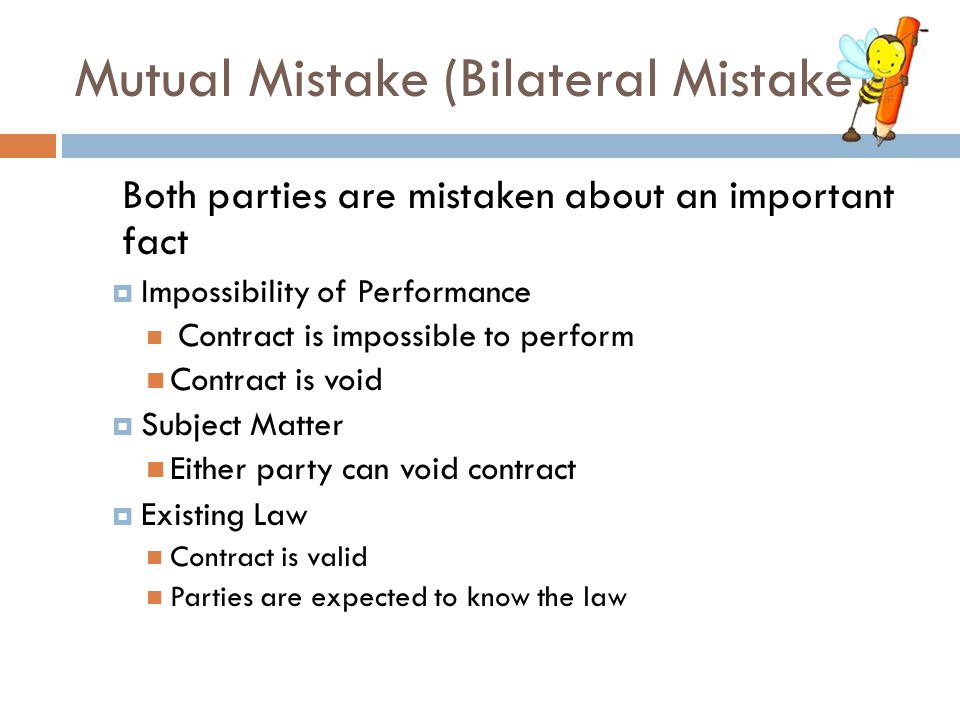 Mutual Mistake (Bilateral Mistake)