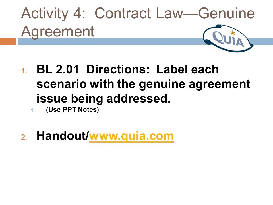 Activity 4: Contract Law—Genuine Agreement