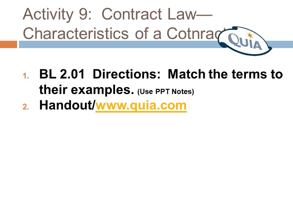 Activity 9: Contract Law—Characteristics of a Cotnract
