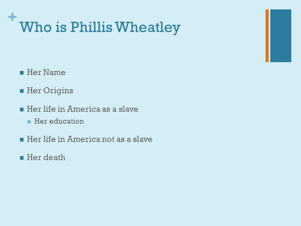 Who is Phillis Wheatley