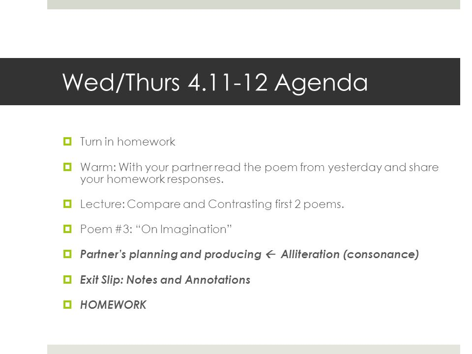 Wed/Thurs 4.11-12 Agenda Turn in homework