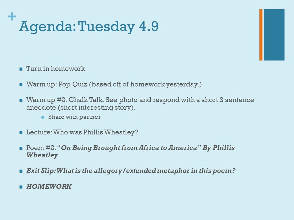 Agenda: Tuesday 4.9 Turn in homework