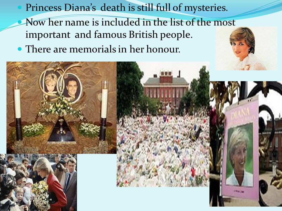 Princess Diana's death is still full of mysteries.