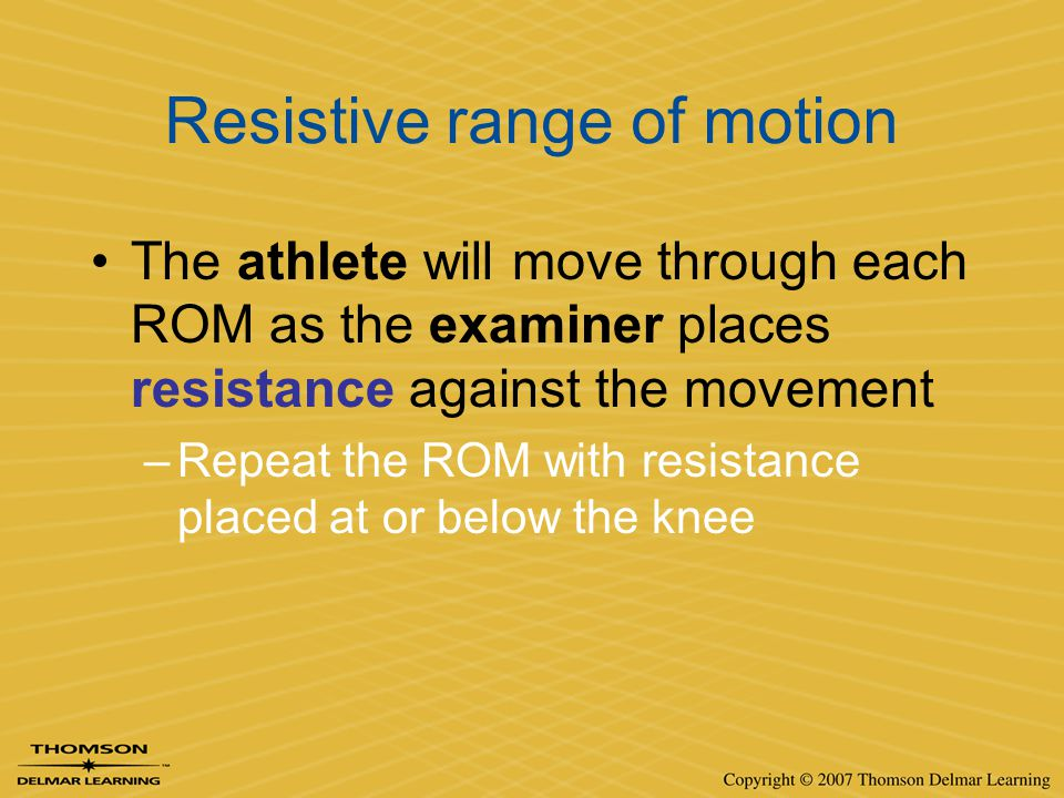 Resistive range of motion