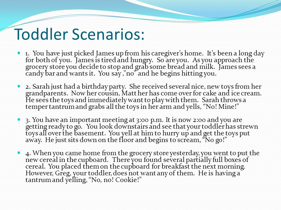 Toddler Scenarios: