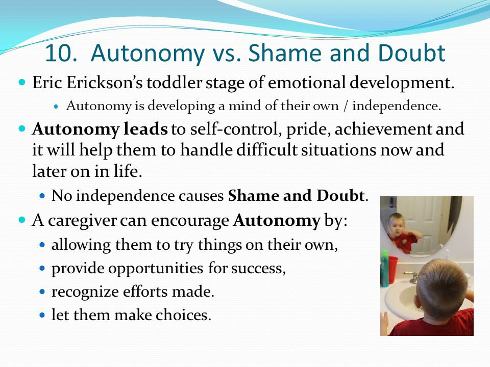 10. Autonomy vs. Shame and Doubt