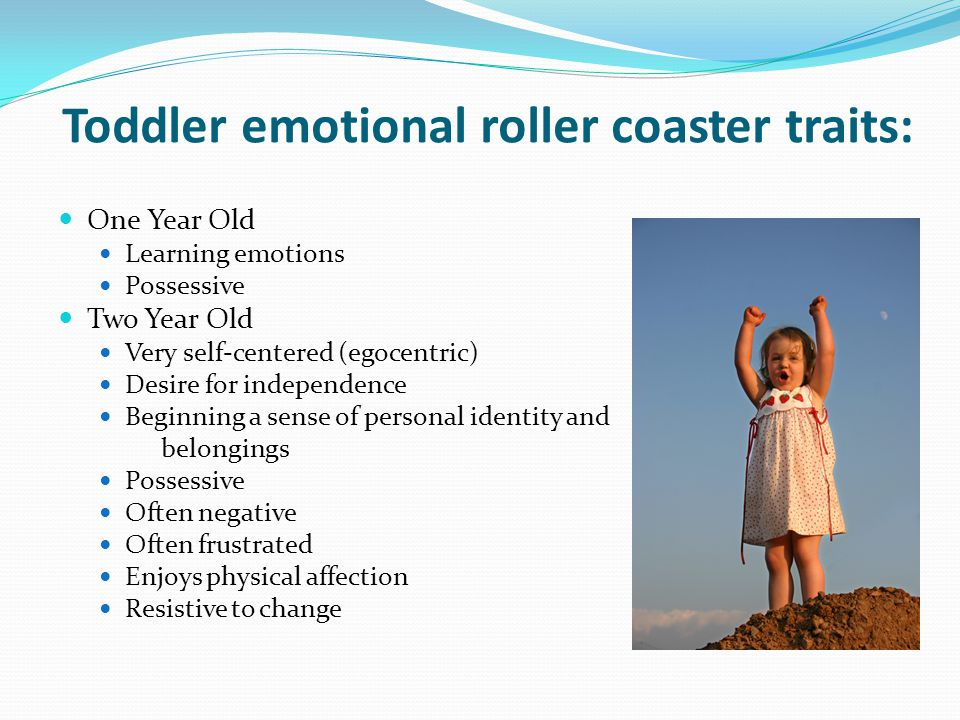 Toddler emotional roller coaster traits: