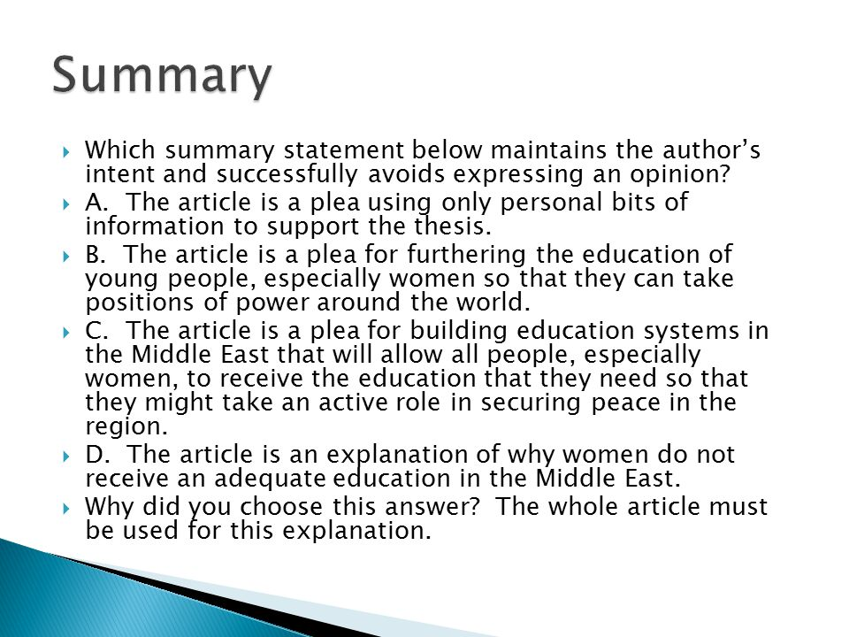Summary Which summary statement below maintains the author's intent and successfully avoids expressing an opinion