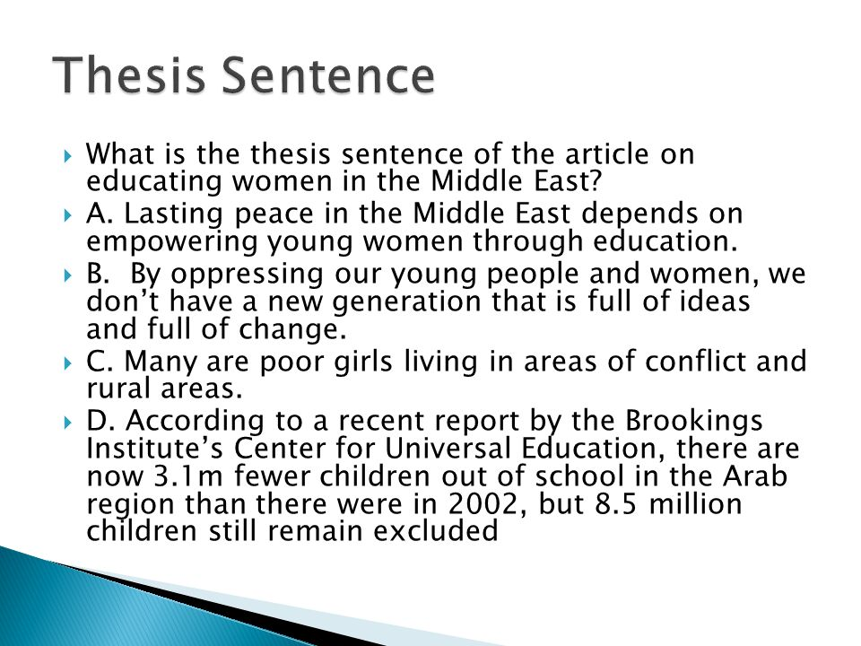 Thesis Sentence What is the thesis sentence of the article on educating women in the Middle East