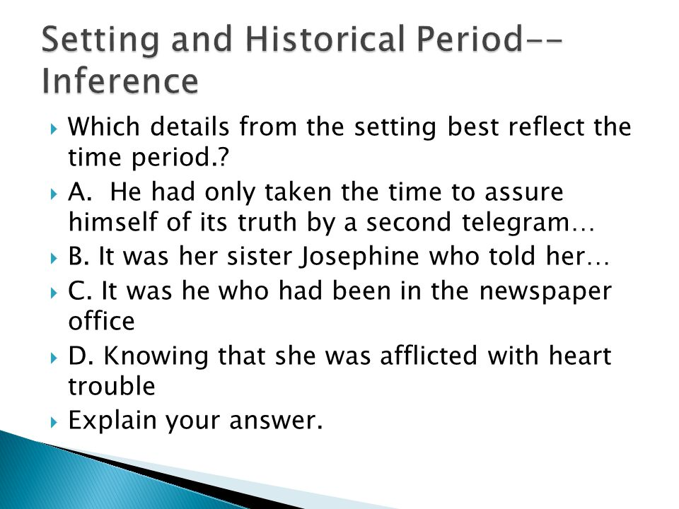 Setting and Historical Period--Inference