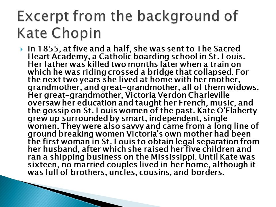 Excerpt from the background of Kate Chopin