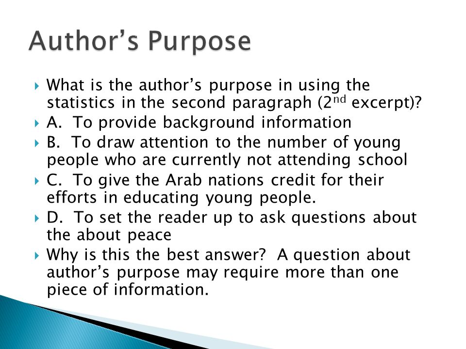 Author's Purpose What is the author's purpose in using the statistics in the second paragraph (2nd excerpt)