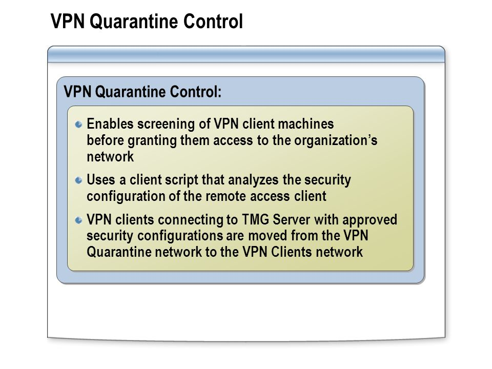 VPN Quarantine Control