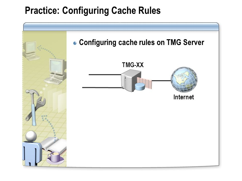 Practice: Configuring Cache Rules