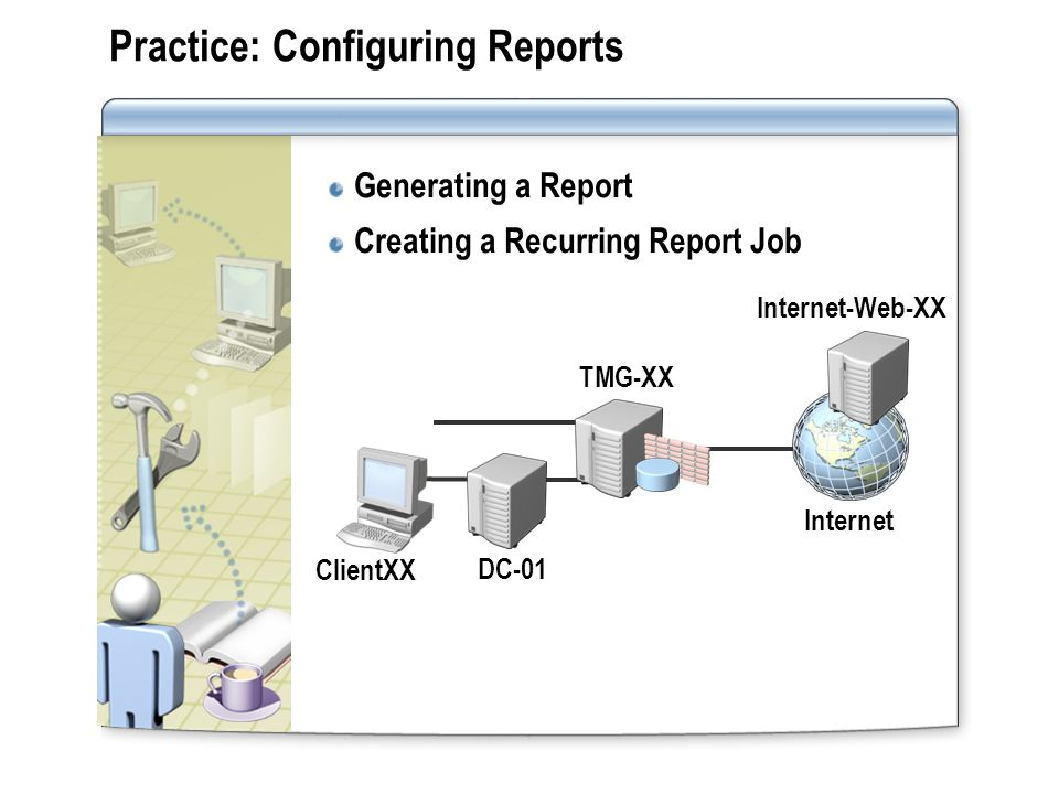 Practice: Configuring Reports