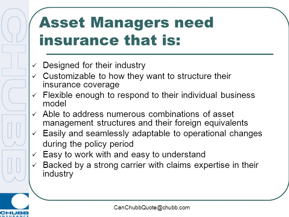 Asset Managers need insurance that is:
