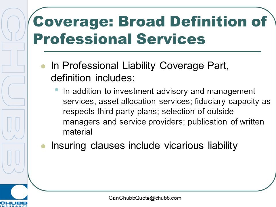 Coverage: Broad Definition of Professional Services