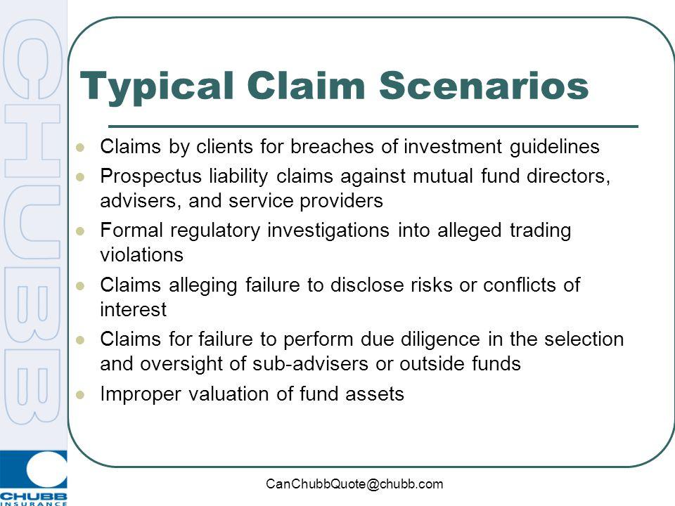Typical Claim Scenarios