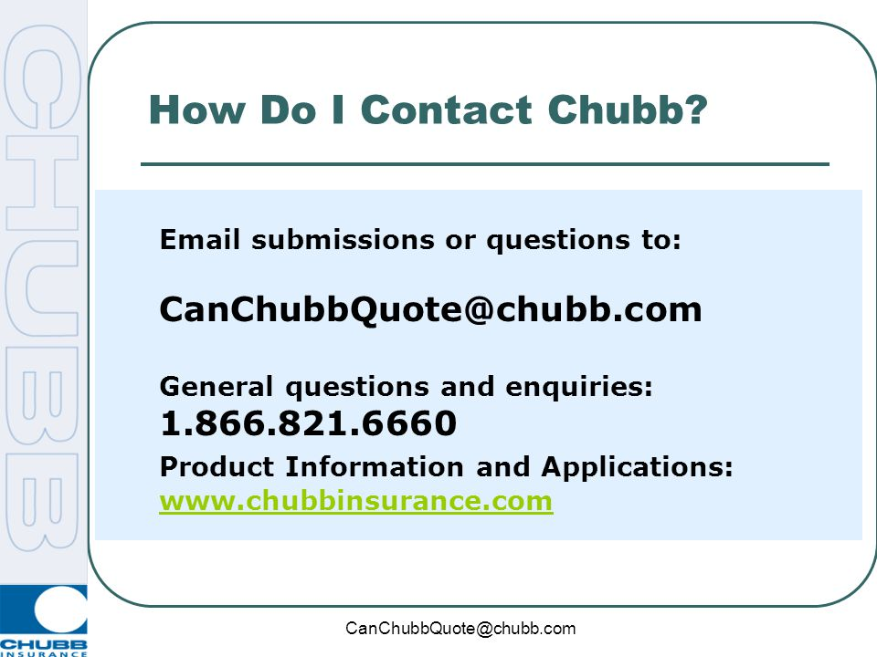 How Do I Contact Chubb Product Information and Applications: