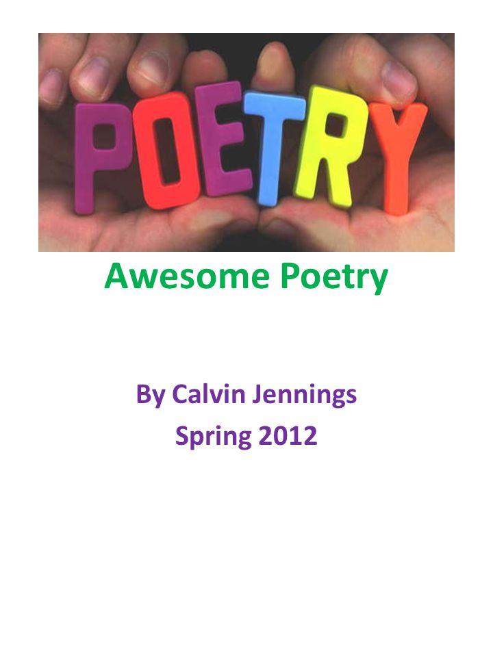 By Calvin Jennings Spring 2012