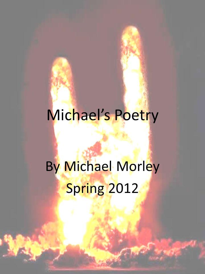By Michael Morley Spring 2012