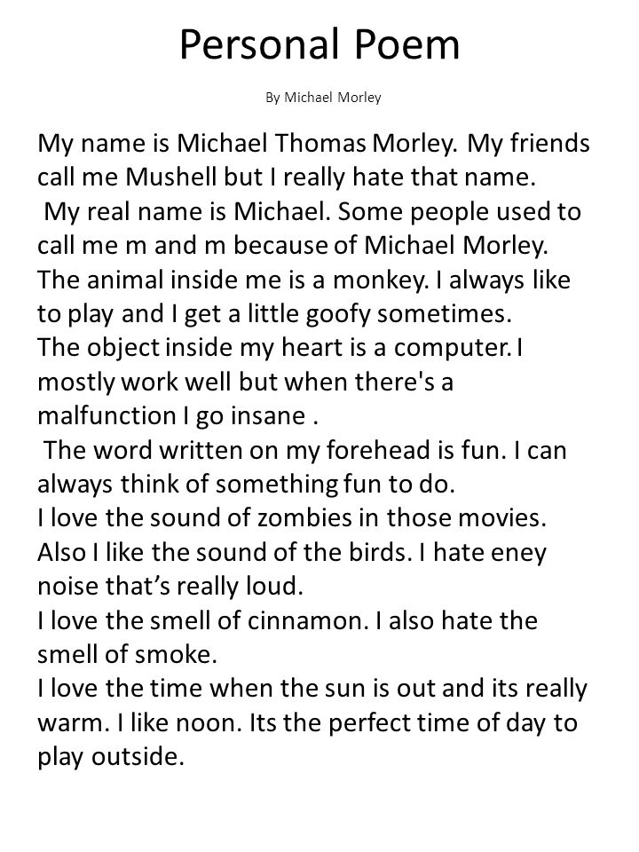 Personal Poem By Michael Morley.