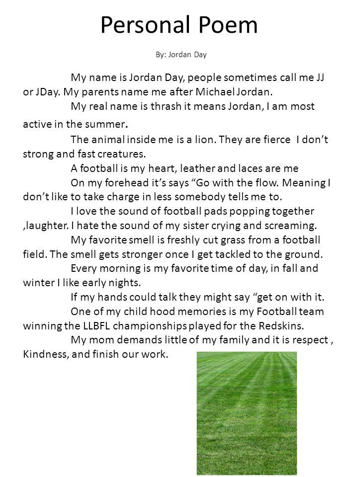 Personal Poem By: Jordan Day.