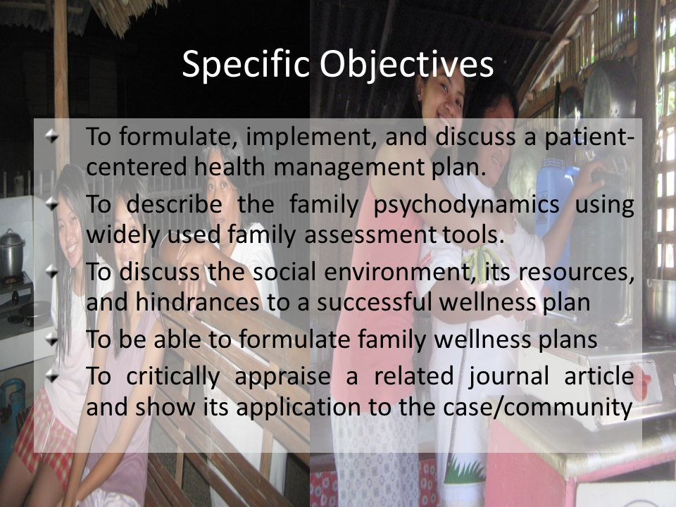 Specific Objectives To formulate, implement, and discuss a patient-centered health management plan.