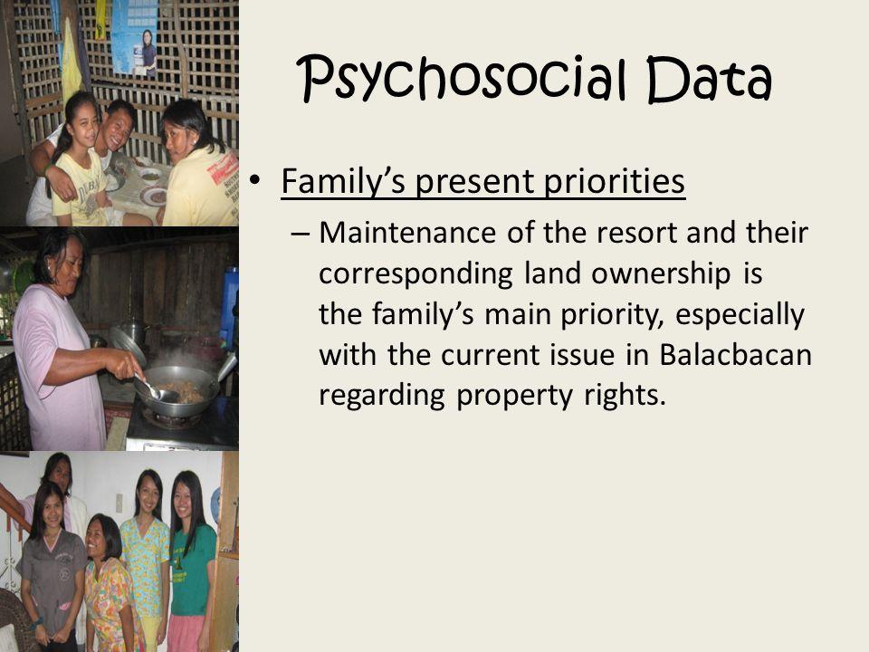 Psychosocial Data Family's present priorities