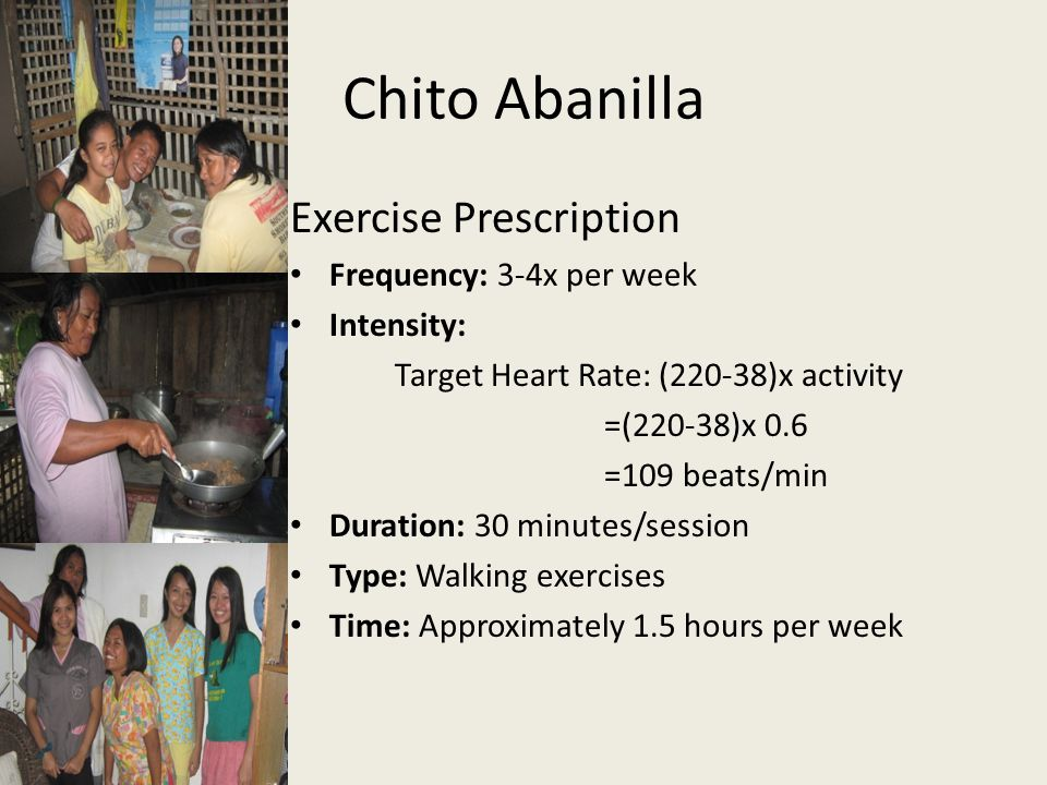 Chito Abanilla Exercise Prescription Frequency: 3-4x per week