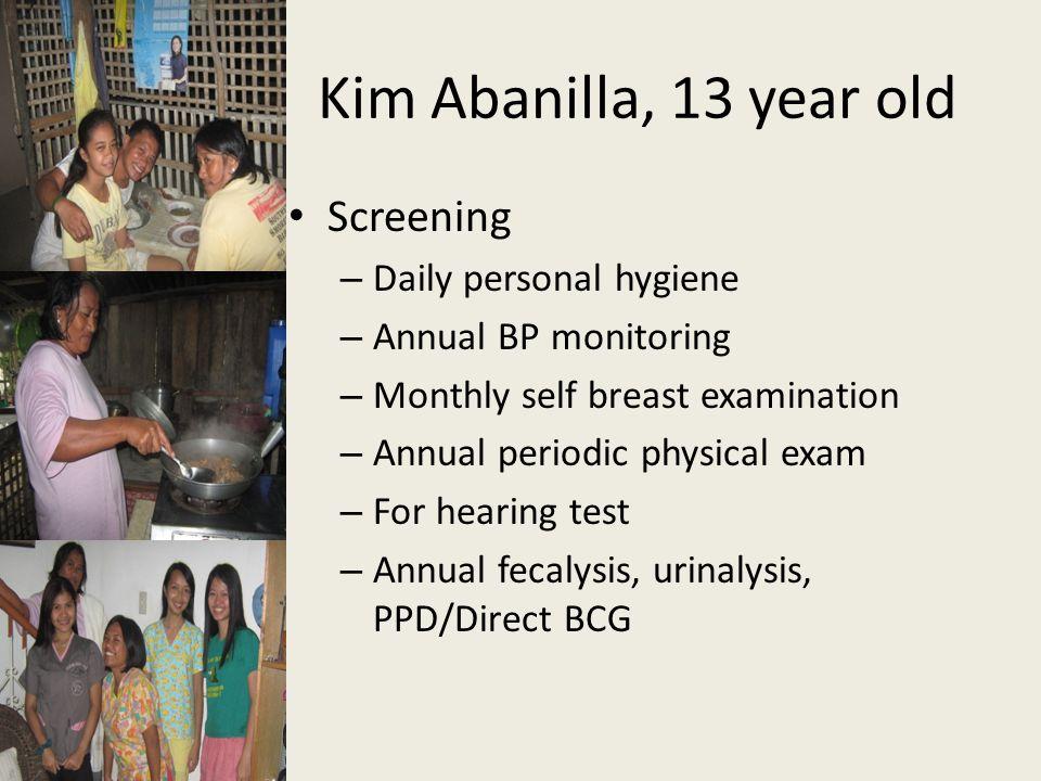 Kim Abanilla, 13 year old Screening Daily personal hygiene