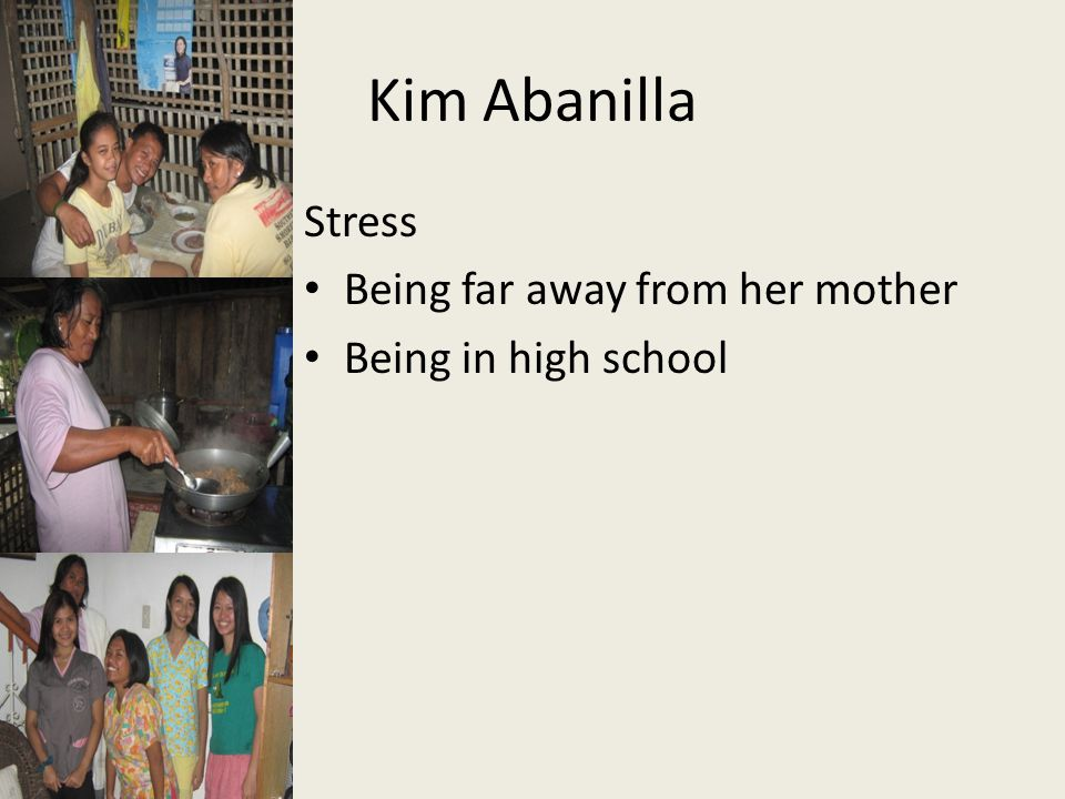 Kim Abanilla Stress Being far away from her mother