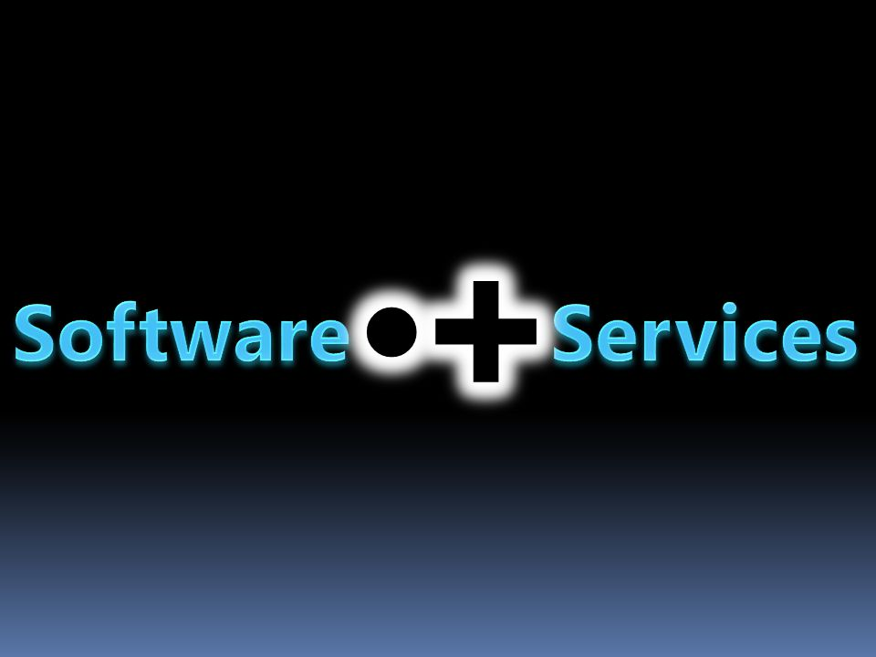 + Software Services Our strategy – S+S beats Software or Services alone.