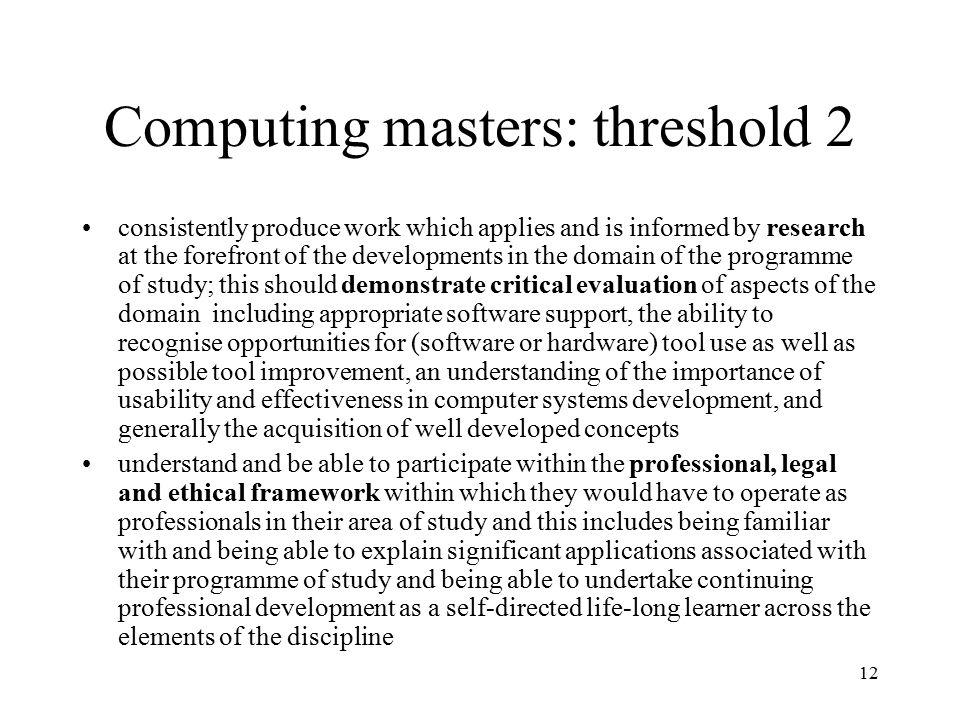 Computing masters: threshold 2