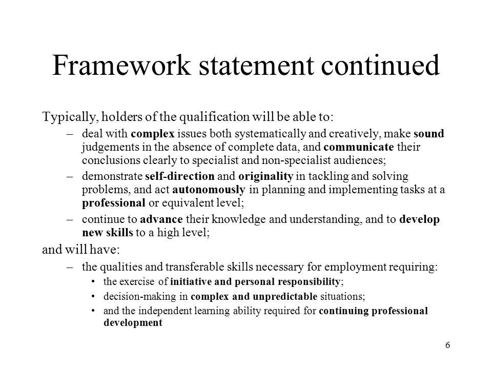 Framework statement continued
