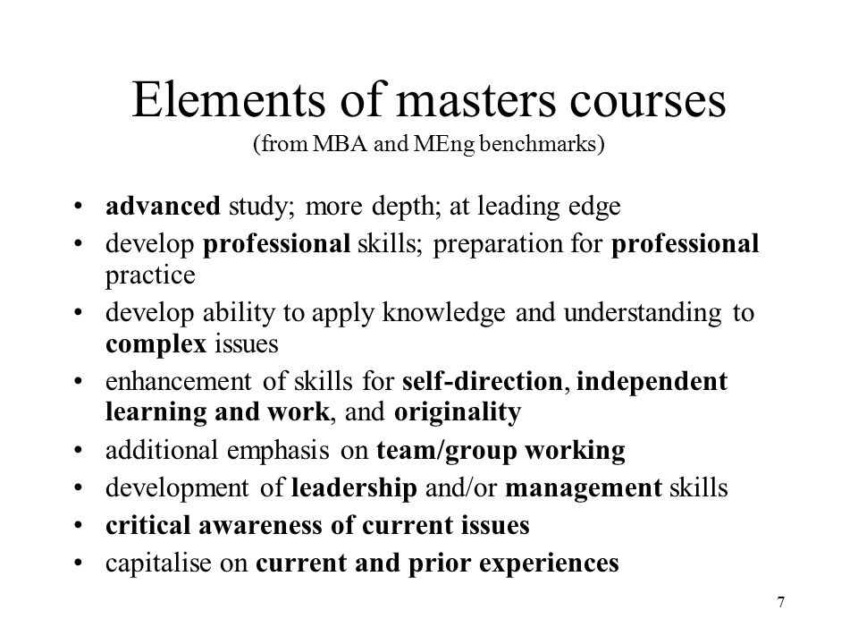 Elements of masters courses (from MBA and MEng benchmarks)