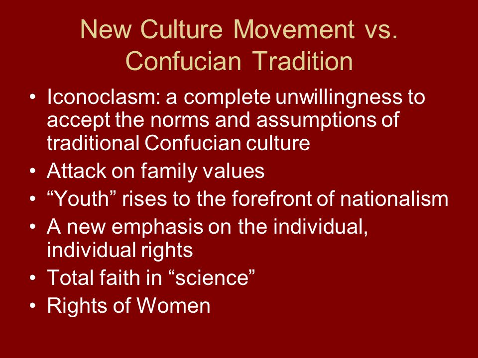 New Culture Movement vs. Confucian Tradition